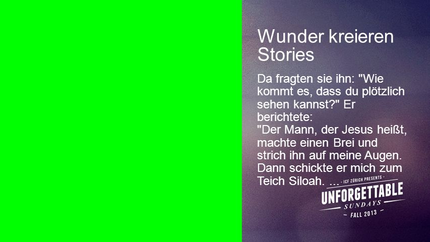 Wunder kreieren Stories