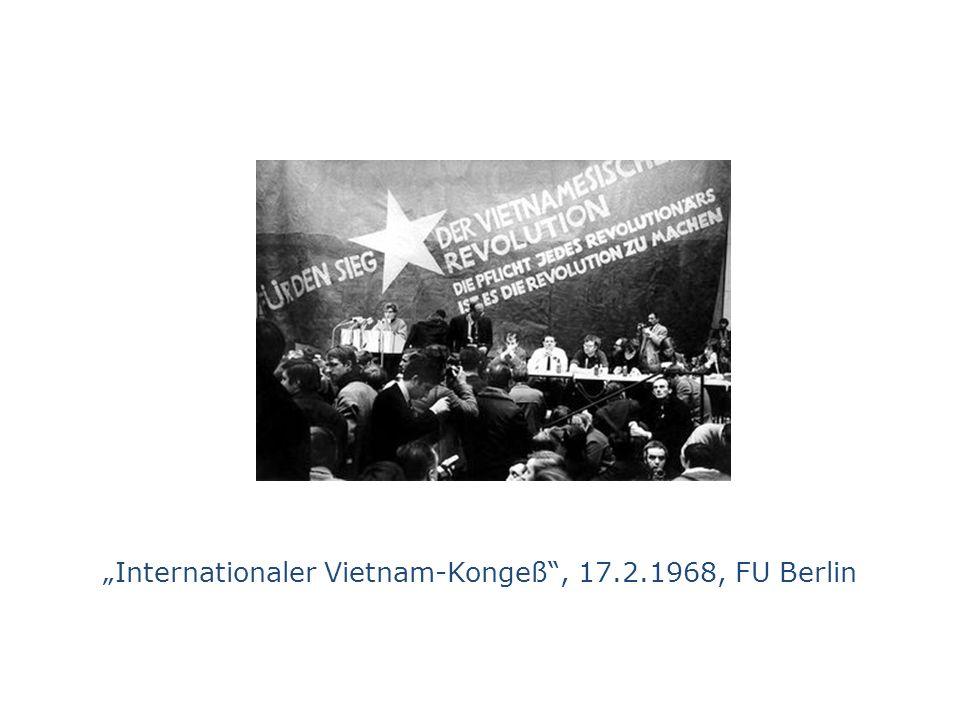 """""""Internationaler Vietnam-Kongeß , 17.2.1968, FU Berlin"""