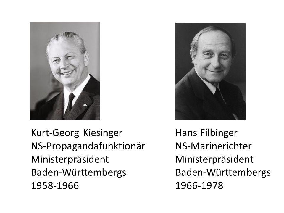 Kurt-Georg Kiesinger. Hans Filbinger NS-Propagandafunktionär
