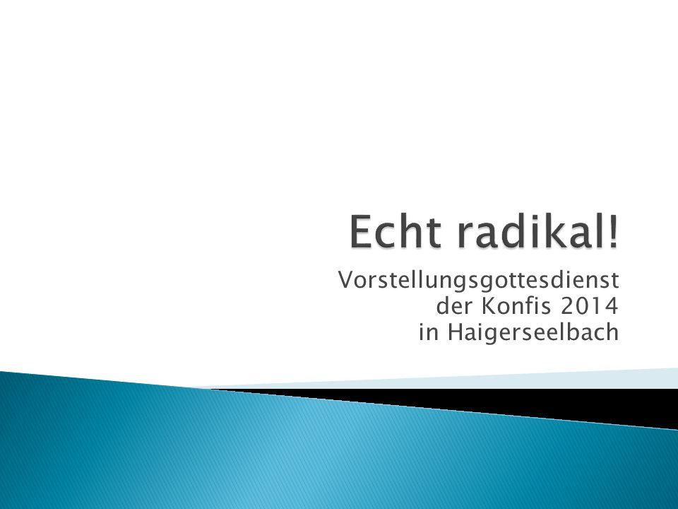 Vorstellungsgottesdienst der Konfis 2014 in Haigerseelbach