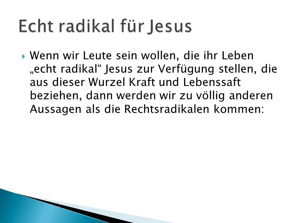Echt radikal für Jesus