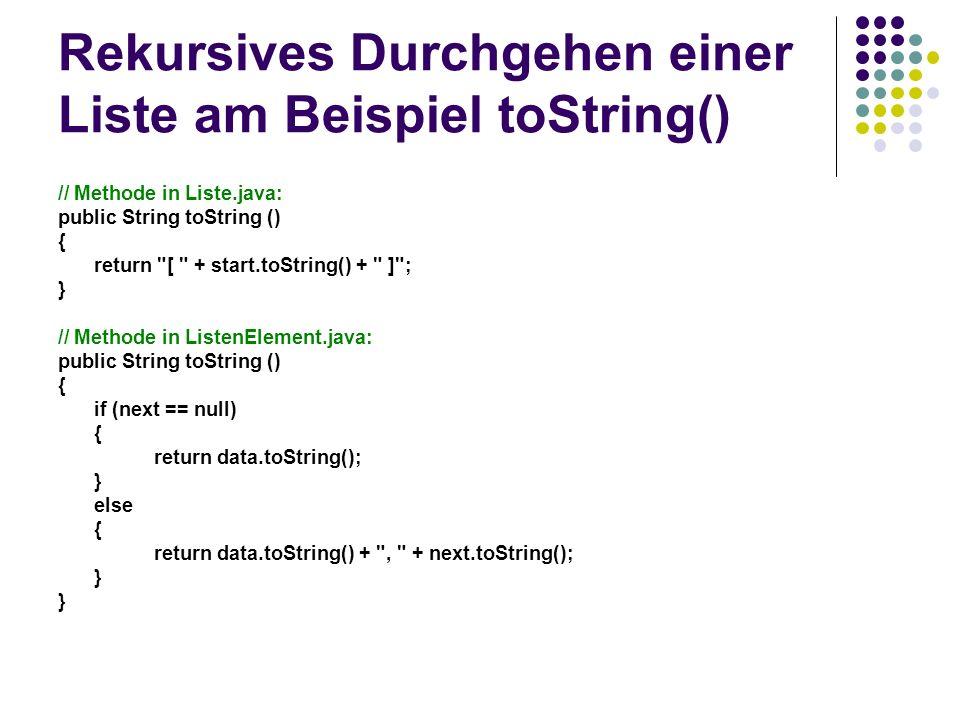 Rekursives Durchgehen einer Liste am Beispiel toString()