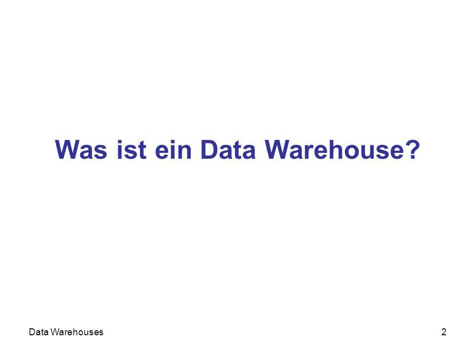 Was ist ein Data Warehouse