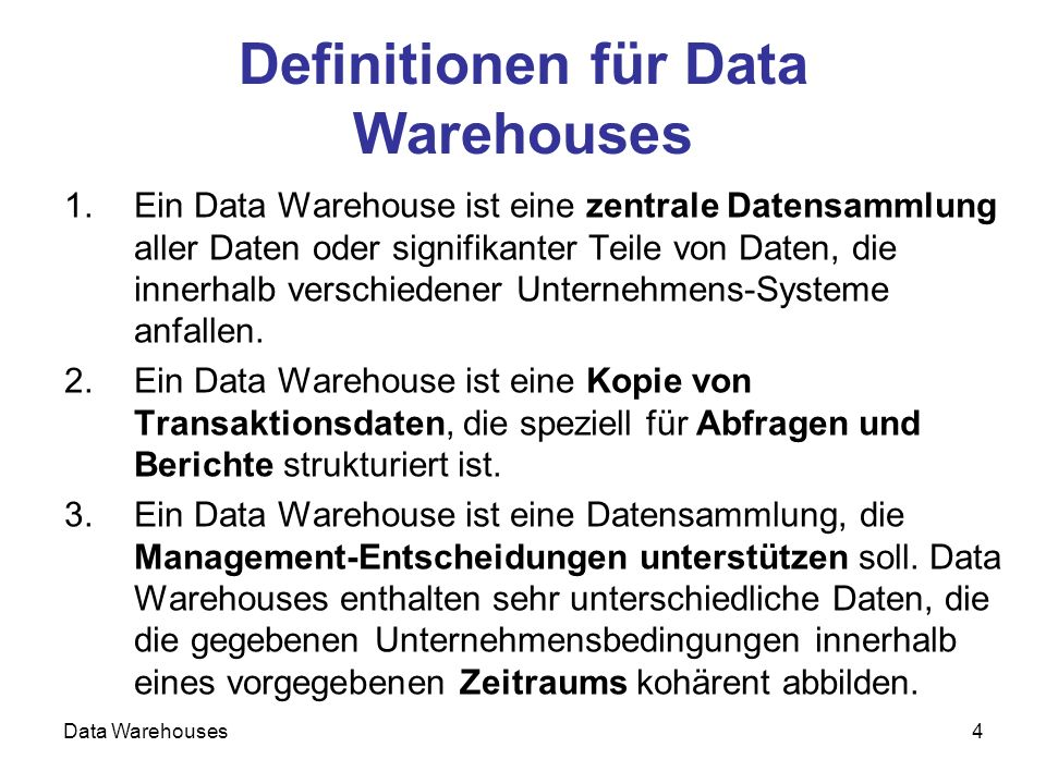 Definitionen für Data Warehouses