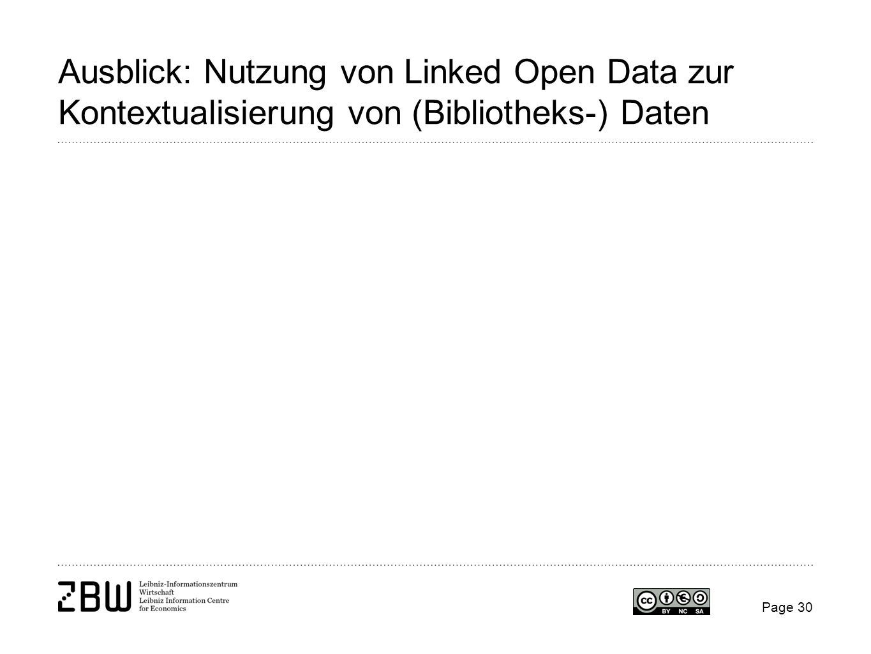 Ausblick: Nutzung von Linked Open Data zur Kontextualisierung von (Bibliotheks-) Daten