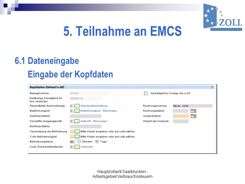 Hauptzollamt Saarbrücken - Arbeitsgebiet Verbrauchssteuern