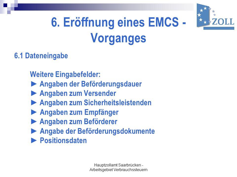 6. Eröffnung eines EMCS - Vorganges