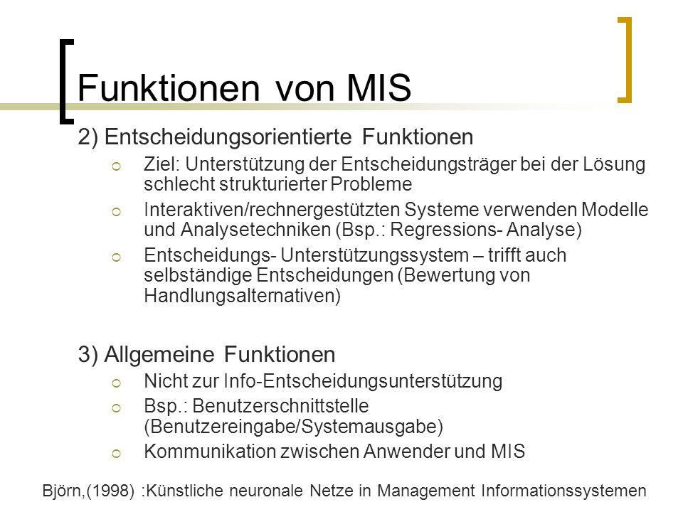 Funktionen von MIS 2) Entscheidungsorientierte Funktionen