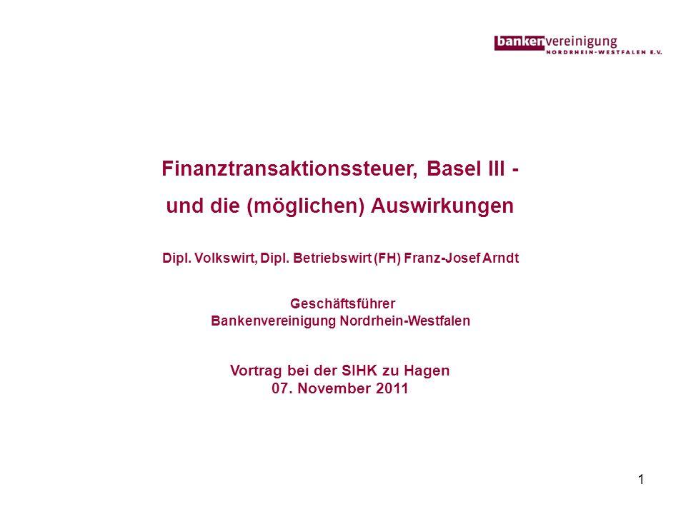 Finanztransaktionssteuer, Basel III - und die (möglichen) Auswirkungen