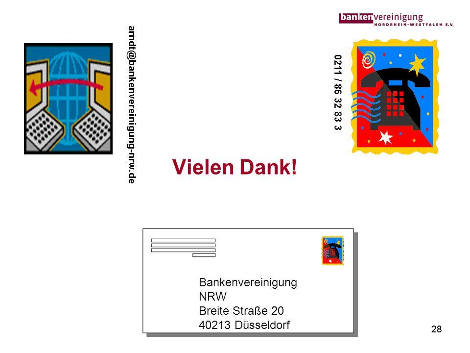 Vielen Dank! Bankenvereinigung NRW Breite Straße 20 40213 Düsseldorf