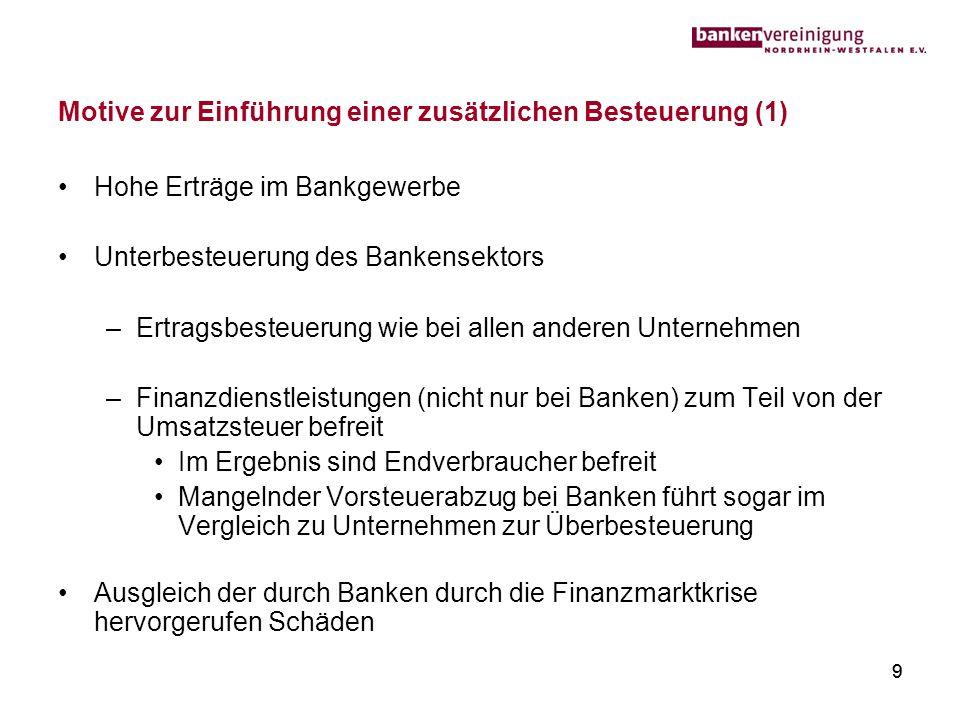 Motive zur Einführung einer zusätzlichen Besteuerung (1)