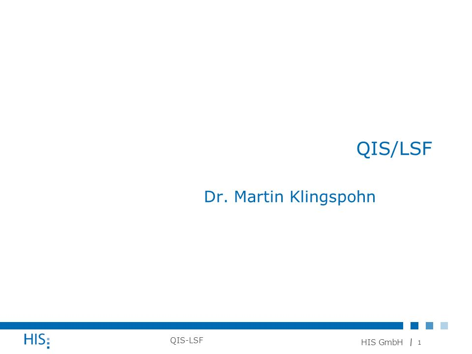 QIS/LSF Dr. Martin Klingspohn