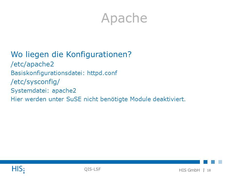 Apache Wo liegen die Konfigurationen /etc/apache2 /etc/sysconfig/