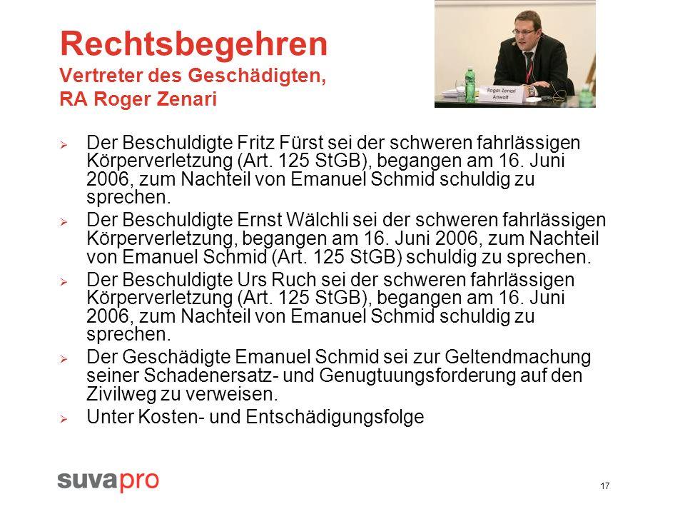 Rechtsbegehren Vertreter des Geschädigten, RA Roger Zenari