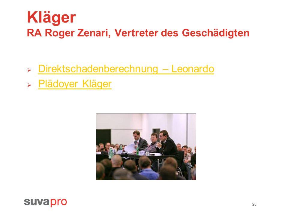 Kläger RA Roger Zenari, Vertreter des Geschädigten