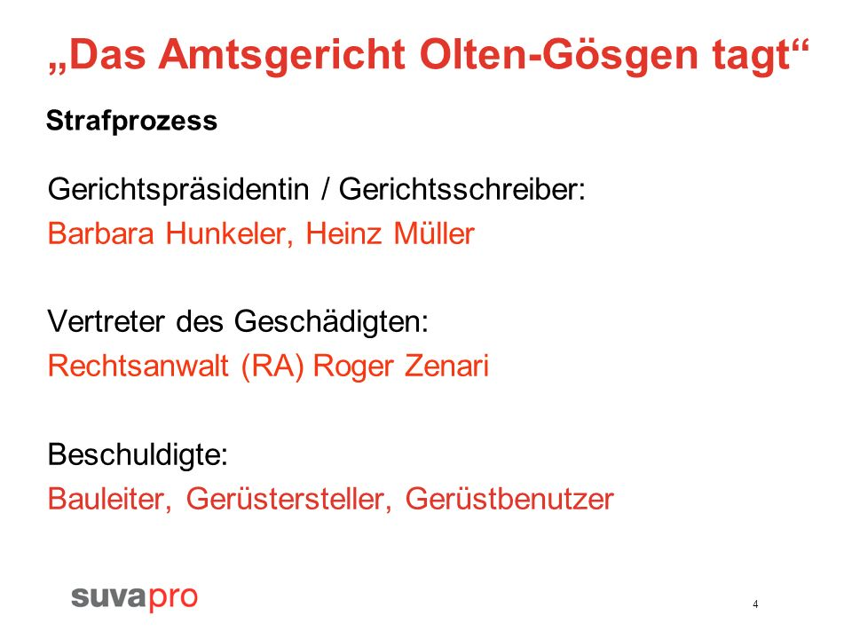 """Das Amtsgericht Olten-Gösgen tagt"