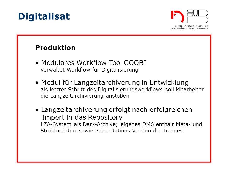 Digitalisat Produktion Modulares Workflow-Tool GOOBI
