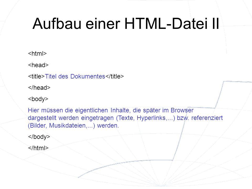 Aufbau einer HTML-Datei II
