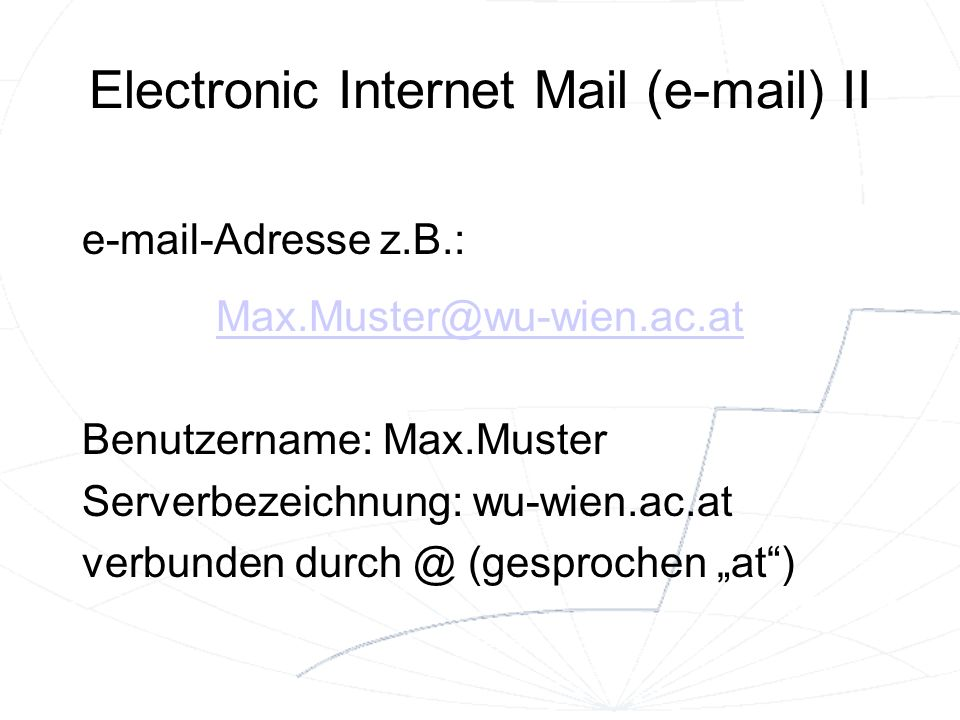 Electronic Internet Mail (e-mail) II
