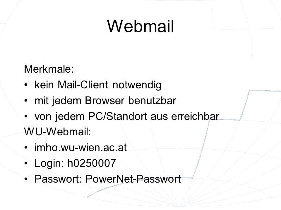 Webmail Merkmale: kein Mail-Client notwendig