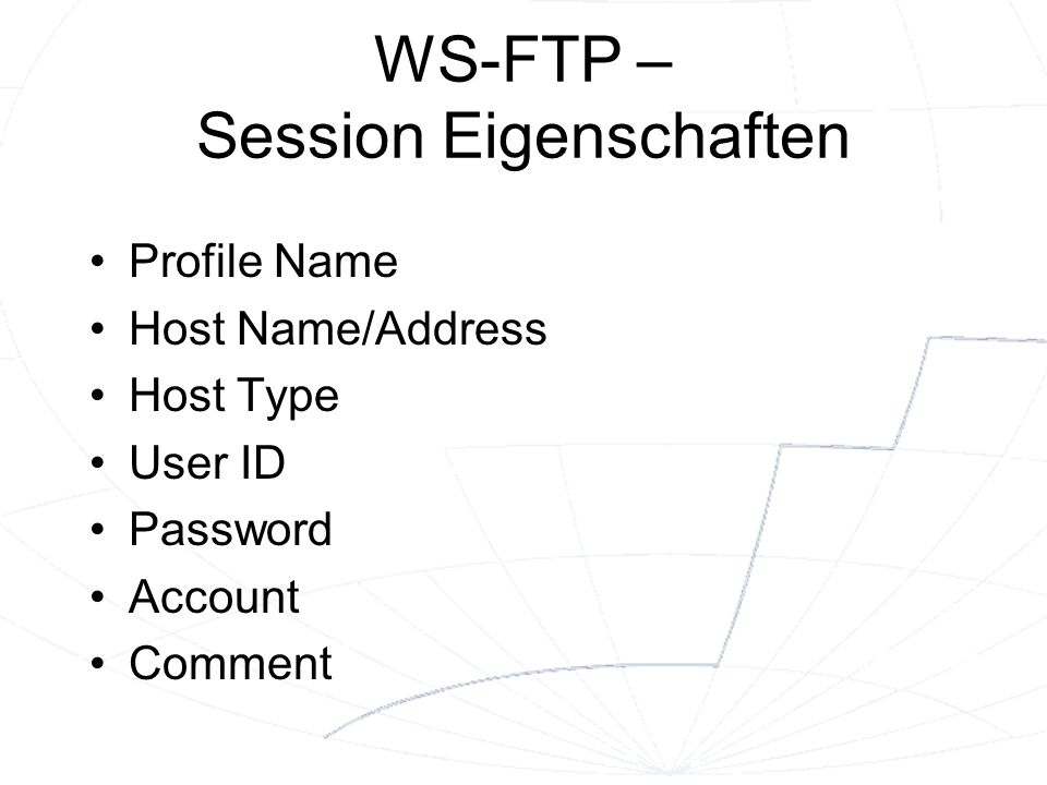 WS-FTP – Session Eigenschaften