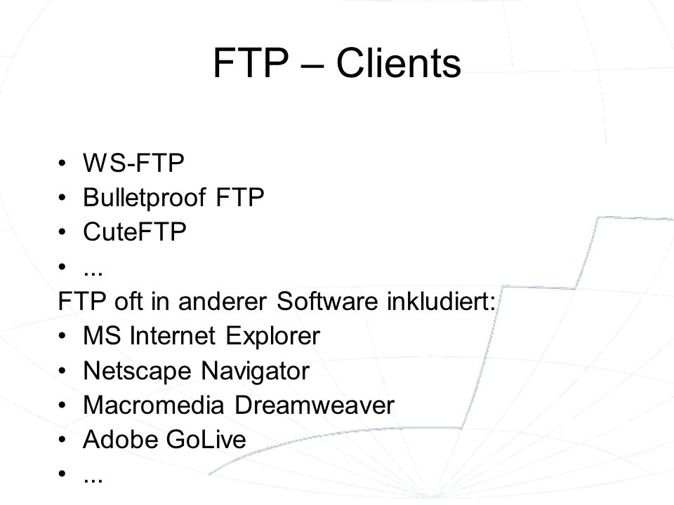FTP – Clients WS-FTP Bulletproof FTP CuteFTP ...