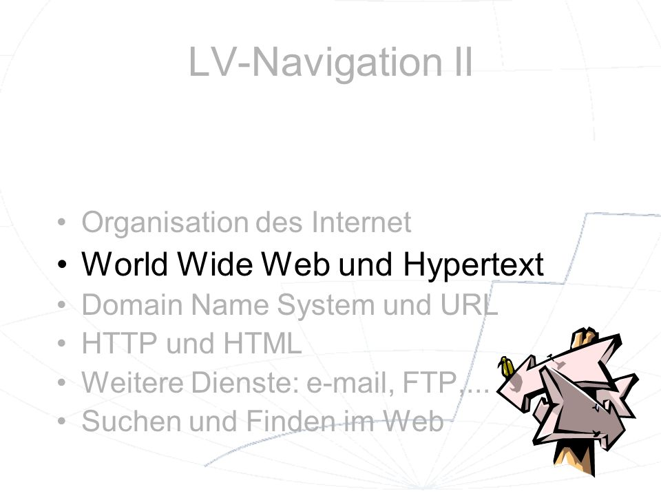 LV-Navigation II World Wide Web und Hypertext