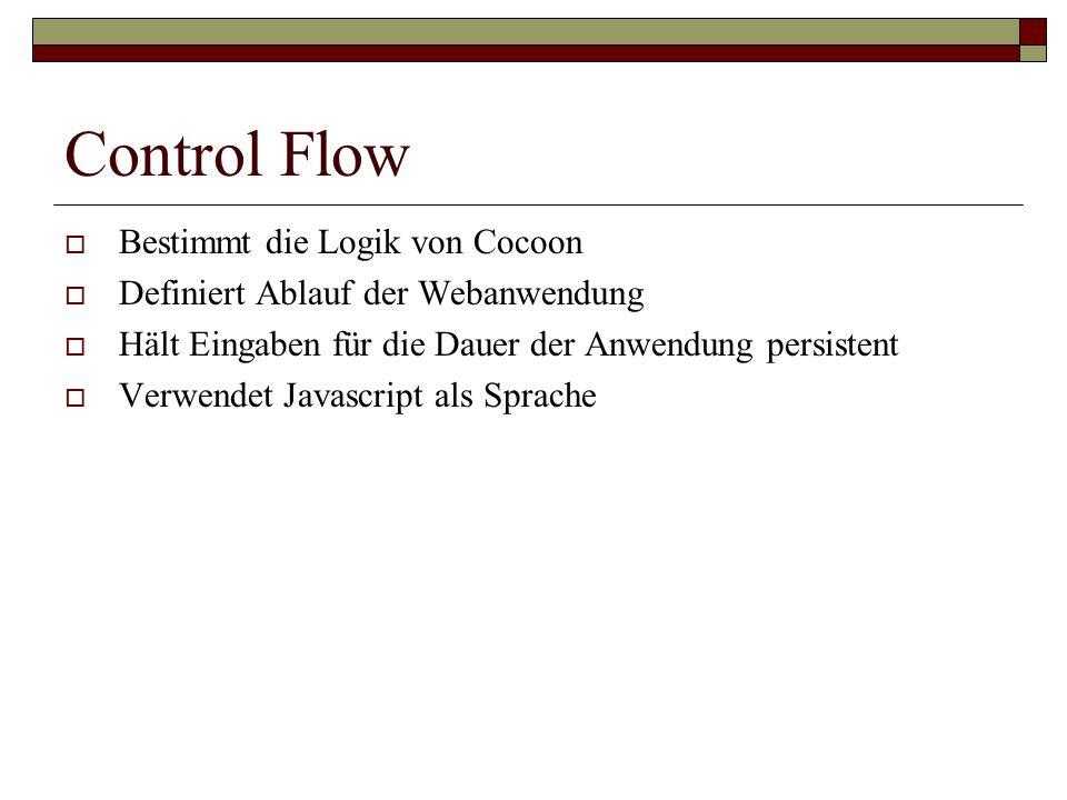 Control Flow Bestimmt die Logik von Cocoon