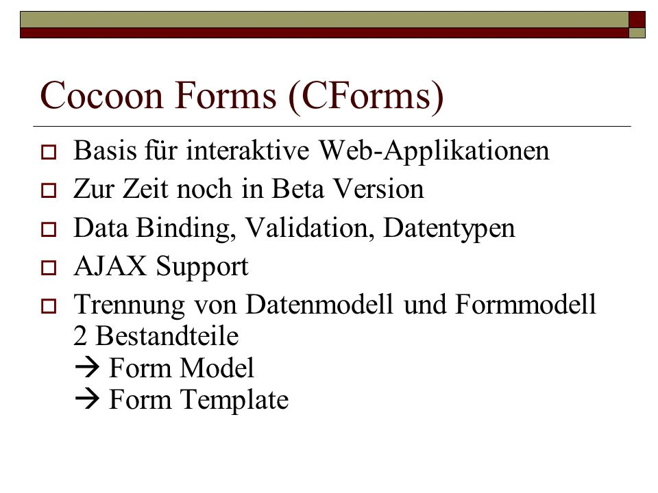 Cocoon Forms (CForms) Basis für interaktive Web-Applikationen
