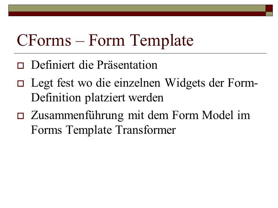 CForms – Form Template Definiert die Präsentation
