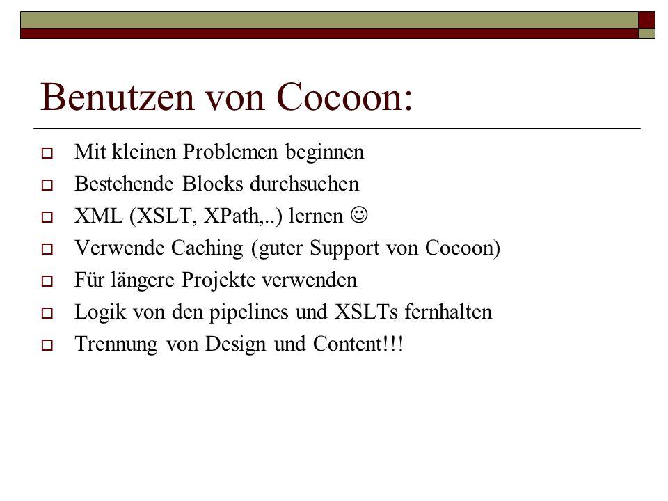 Benutzen von Cocoon: Mit kleinen Problemen beginnen