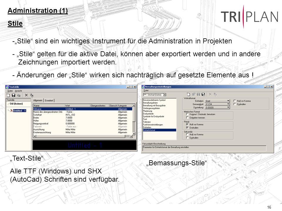 """Administration (1) Stile. """"Stile sind ein wichtiges Instrument für die Administration in Projekten."""