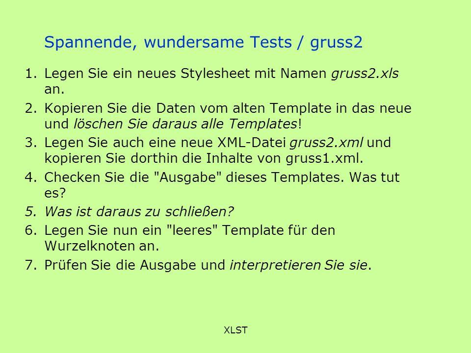 Spannende, wundersame Tests / gruss2