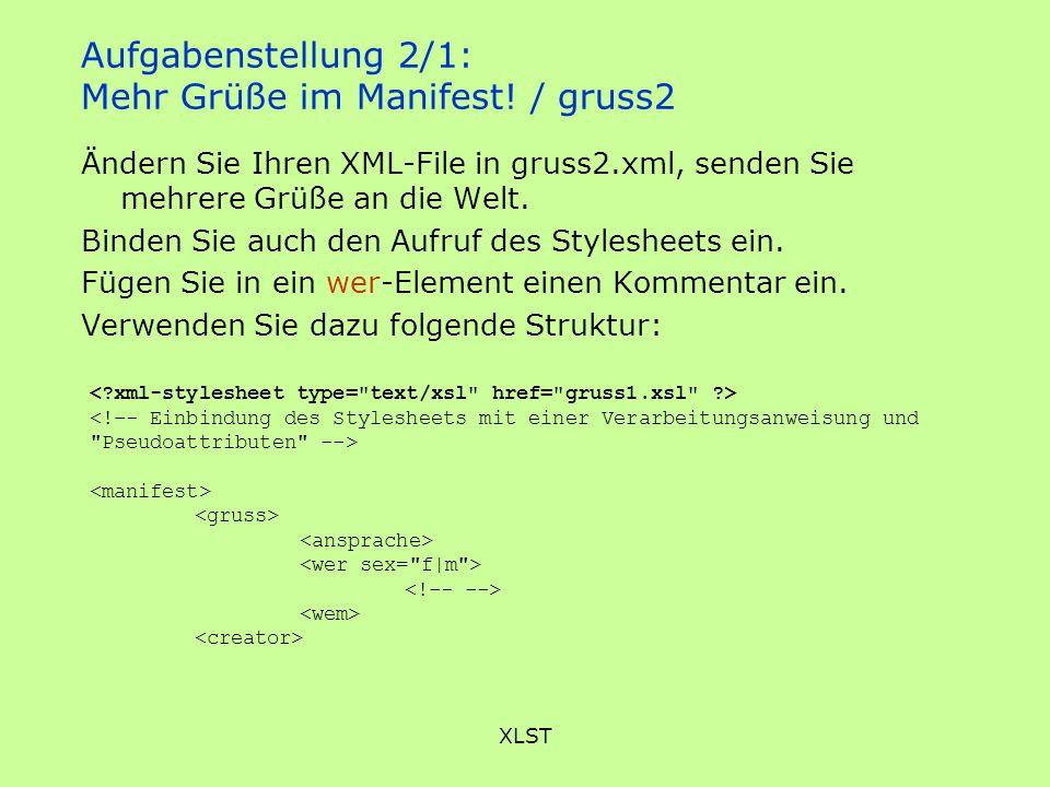Aufgabenstellung 2/1: Mehr Grüße im Manifest! / gruss2