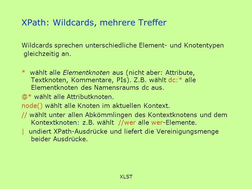 XPath: Wildcards, mehrere Treffer