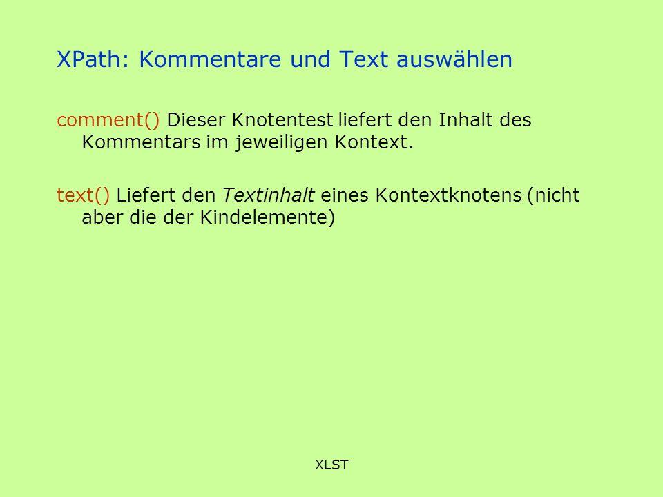 XPath: Kommentare und Text auswählen