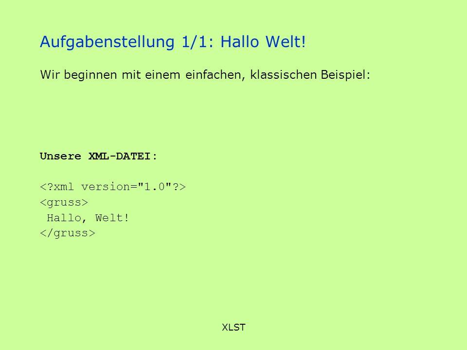 Aufgabenstellung 1/1: Hallo Welt!