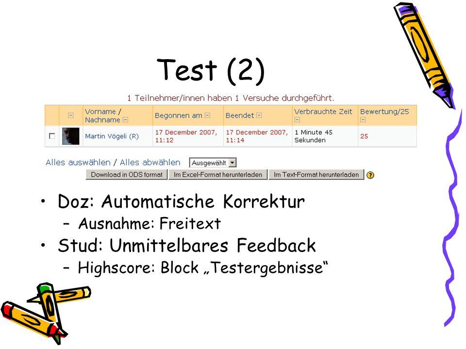 Test (2) Doz: Automatische Korrektur Stud: Unmittelbares Feedback