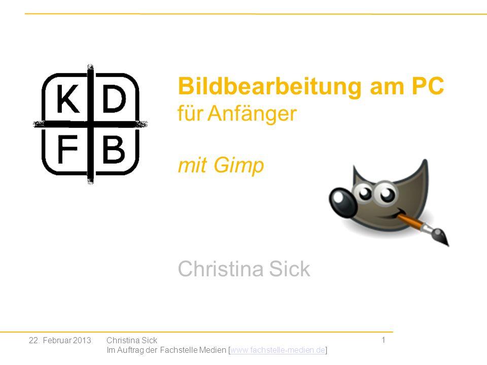 Bildbearbeitung am PC für Anfänger mit Gimp Christina Sick