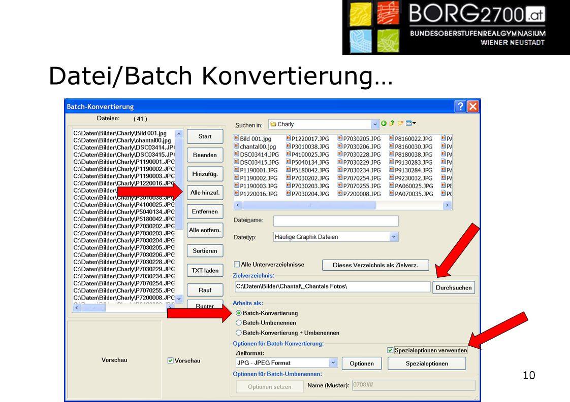 Datei/Batch Konvertierung…