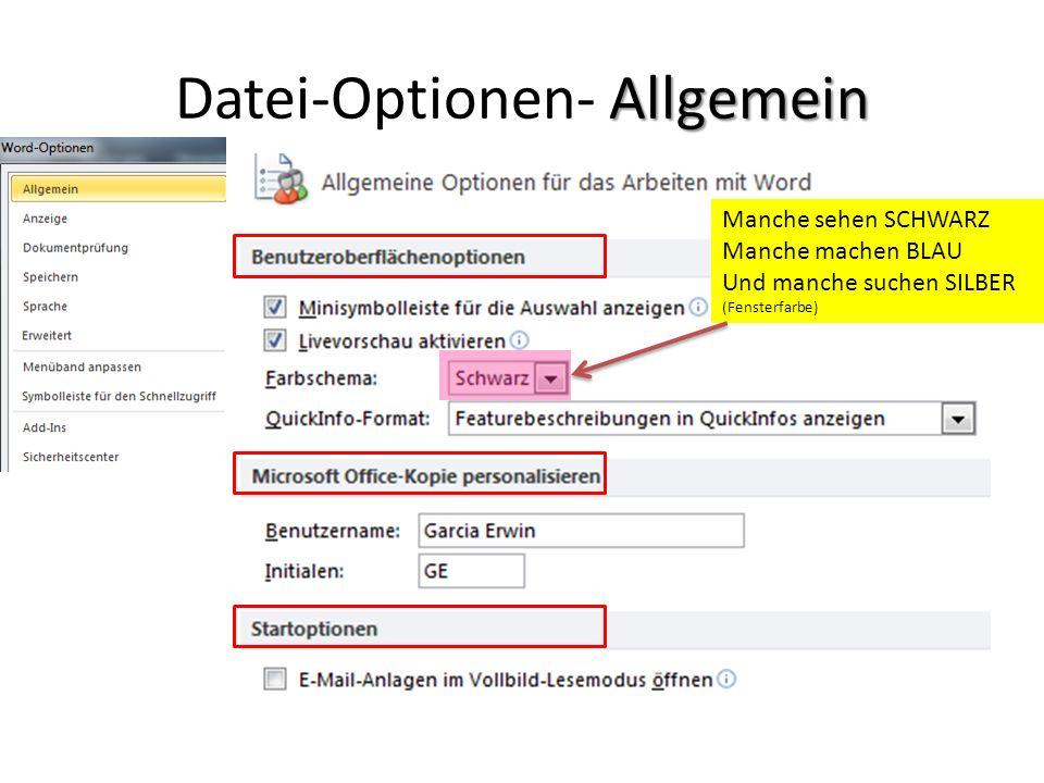 Datei-Optionen- Allgemein