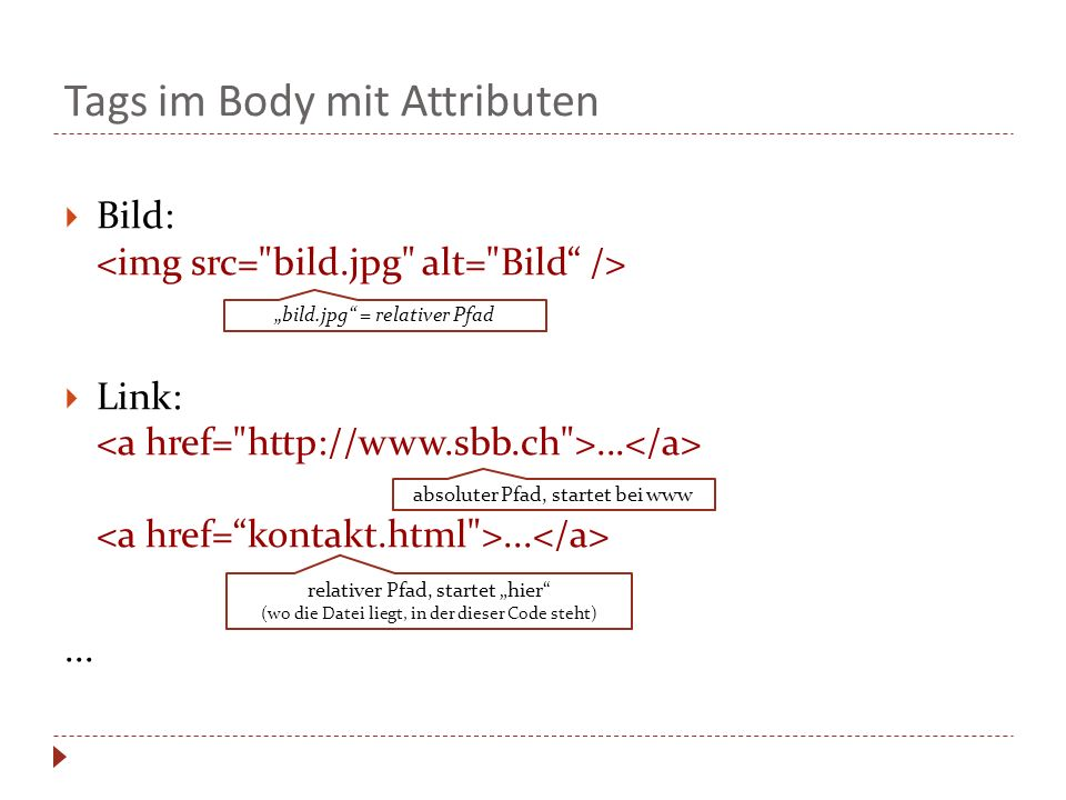 Tags im Body mit Attributen
