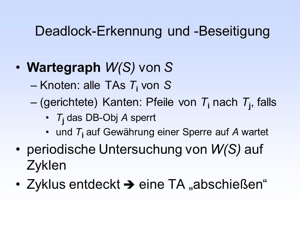 Deadlock-Erkennung und -Beseitigung