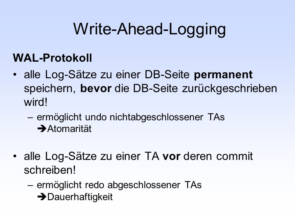 Write-Ahead-Logging WAL-Protokoll