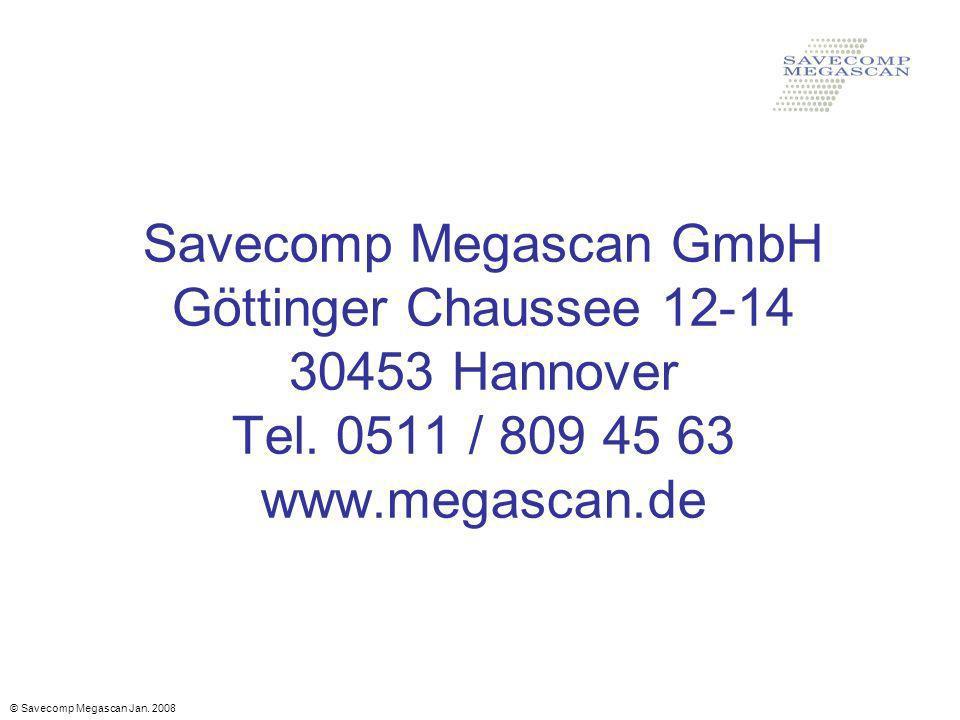 Savecomp Megascan GmbH Göttinger Chaussee 12-14 30453 Hannover Tel
