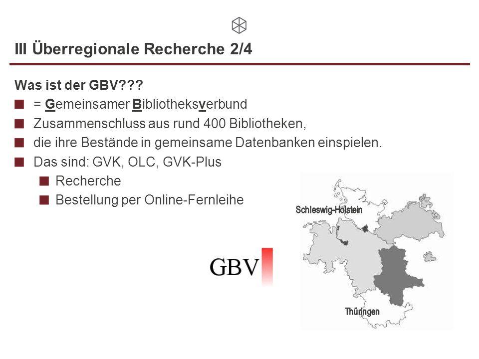 III Überregionale Recherche 2/4