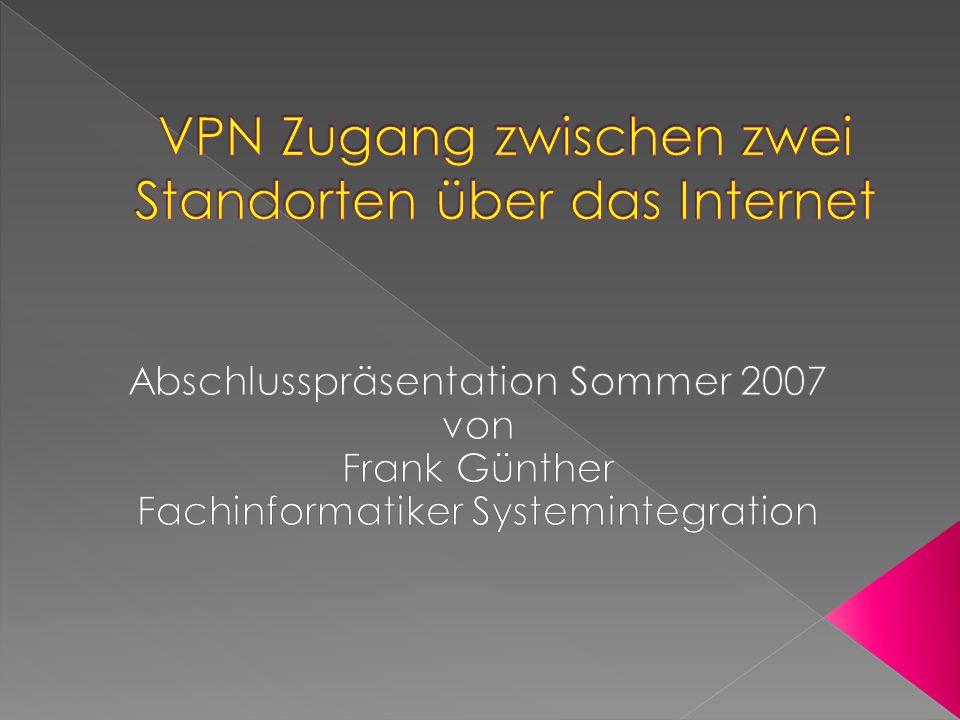 VPN Zugang zwischen zwei Standorten über das Internet