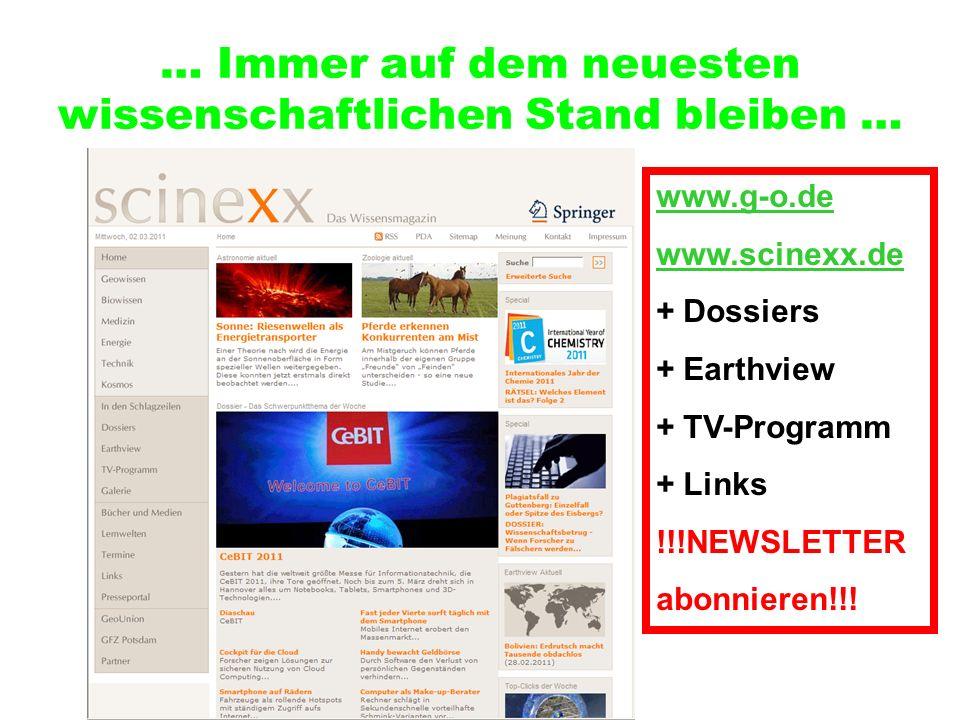 … Immer auf dem neuesten wissenschaftlichen Stand bleiben …
