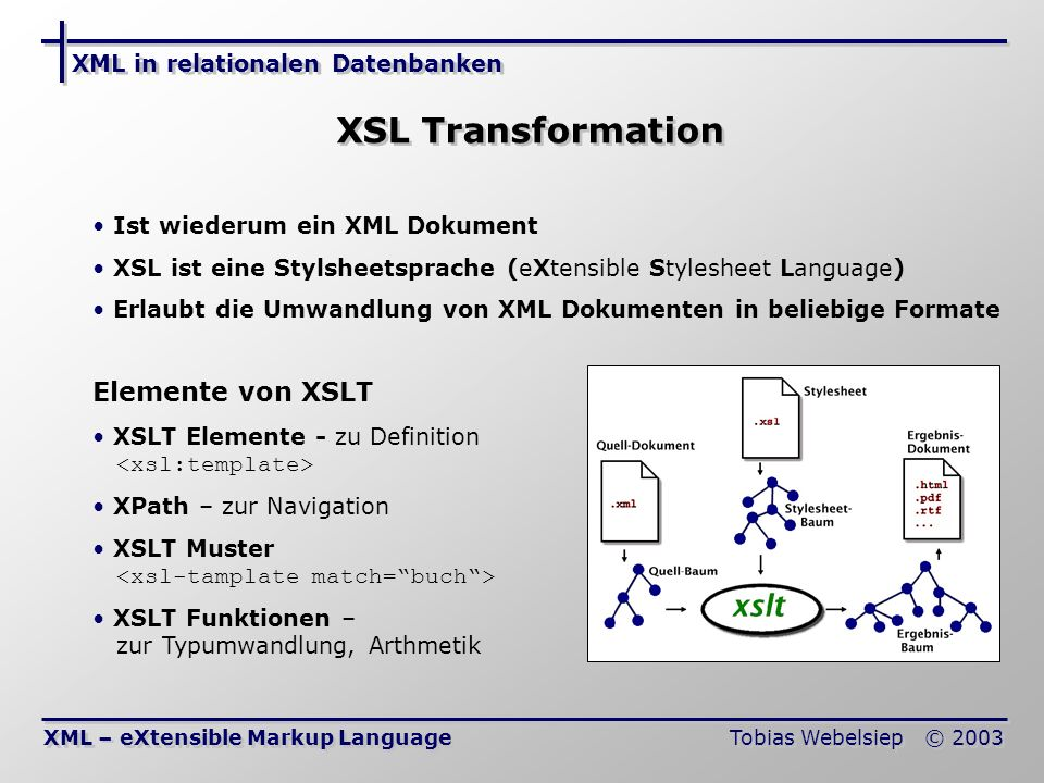 XSL Transformation Elemente von XSLT XML in relationalen Datenbanken