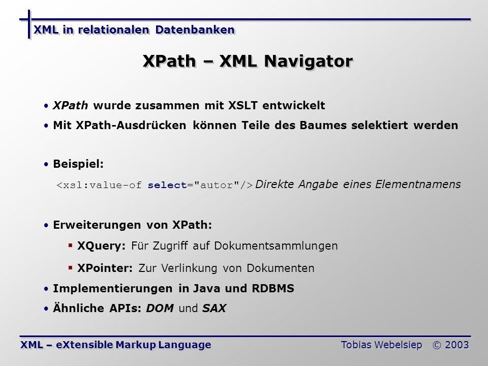 XPath – XML Navigator XQuery: Für Zugriff auf Dokumentsammlungen